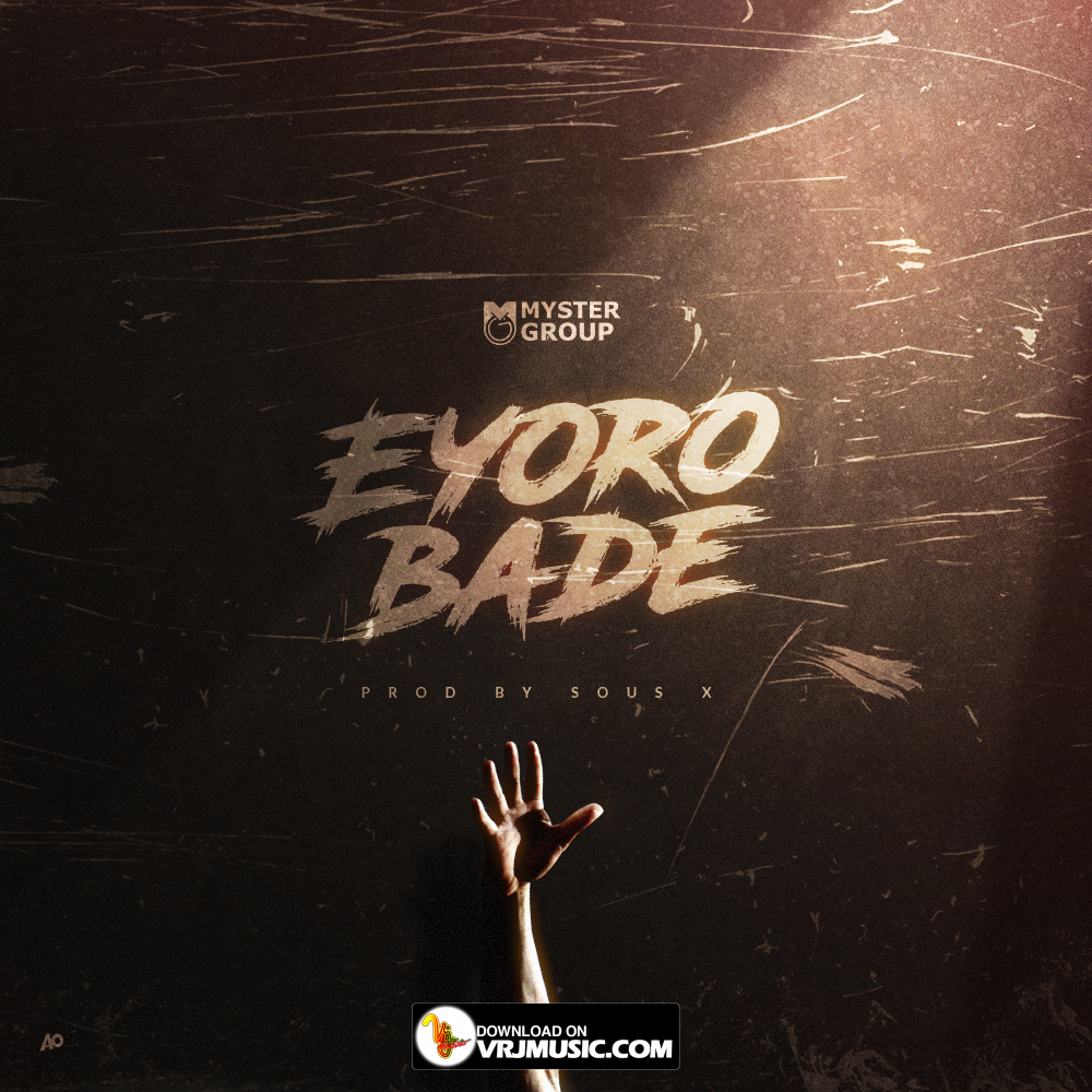Eyorobade (Prod. By Sous X)